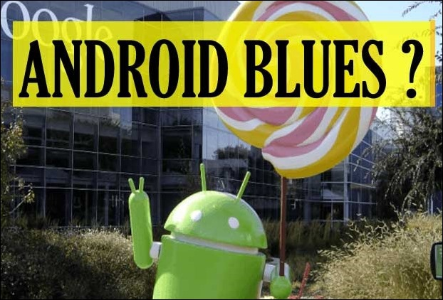 Android phones blues ! These are generic solutions